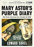 img - for Mary Astor's Purple Diary: The Great American Sex Scandal of 1936 book / textbook / text book