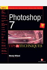 Photoshop 7(R): Tips and Techniques Paperback