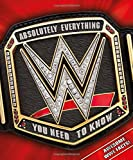 WWE Absolutely Everything You Need to Kno