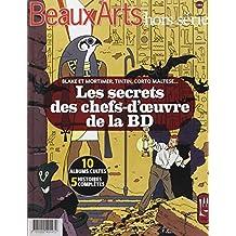 Les secrets des chef-d'oeuvres de la BD : Blake et Mortimer, Tintin, Corto Maltese...
