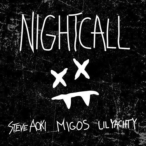 Steve Aoki - Night Call (Feat. Lil Yachty & Migos) [Single] (2017) [WEB FLAC] Download