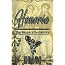 Honoria: a novella (The Regency Romantics Book 1)