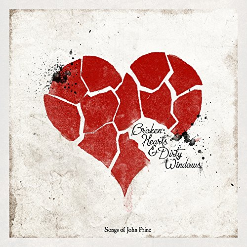 Dirty Windows - Broken Hearts and Dirty Windows