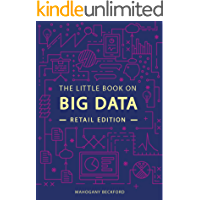 The Little Book on Big Data: Understand Retail Analytics Through Use Cases and Optimize Your Business (English Edition)