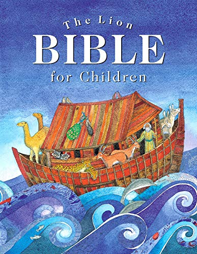 (The Lion Bible for Children (Retelling That Brings the Bible Narrative Alive for a New)