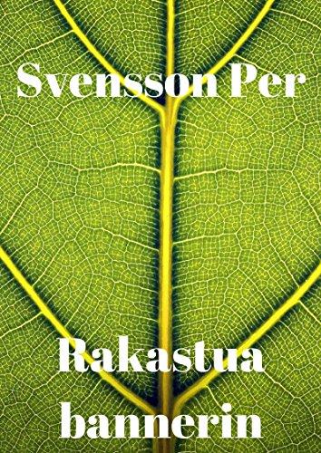 Rakastua bannerin (Finnish Edition)