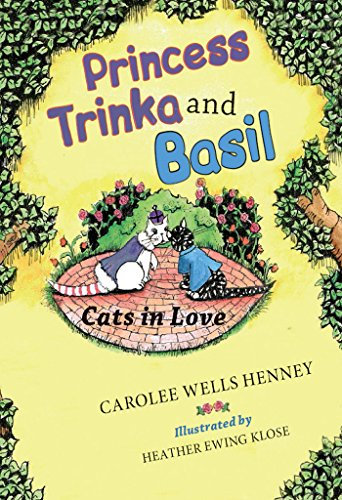 Princess Trinka And Basil: Cats In Love by Carolee Wells Henney ebook deal