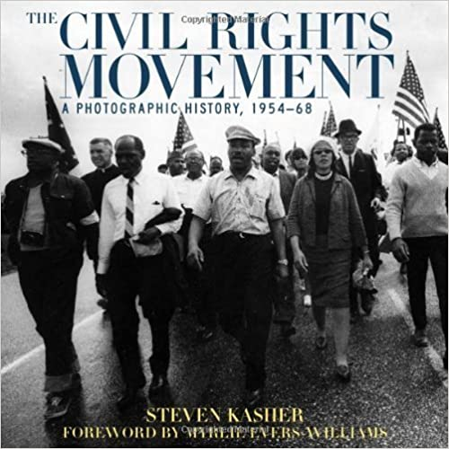 Book The Civil Rights Movement: A Photographic History, 1954-68 by Kasher, Steven (1996)
