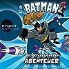 Die gefährlichsten Abenteuer (Batman: Die Abenteuer)