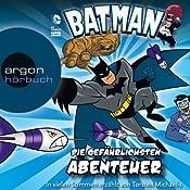 Die gefährlichsten Abenteuer (Batman: Die Abenteuer) | Donald Lemke, Eric Stevens