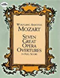 Seven Great Opera Overtures in Full Score (Dover Music Scores)