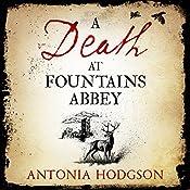 A Death at Fountains Abbey | Antonia Hodgson