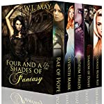 Four and a Half Shades of Fantasy: A Young Adult Anthology | W.J. May