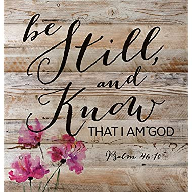 Be Still and Know That I Am God Psalm 46:10 12 x 12 inch Wood Board Plank Wall Sign Plaque