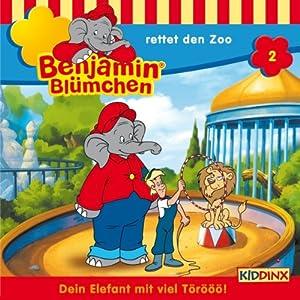 Benjamin rettet den Zoo (Benjamin Blümchen 2) Hörspiel