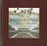 Standing Together, Homer Jacobs and Rusty Burson, 0979901170