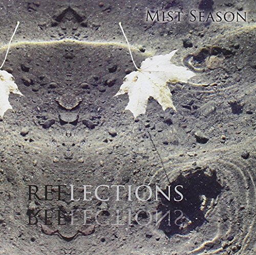 Mist Season: Reflections (Audio CD)