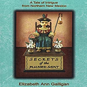 Secrets of the Plumed Saint Audiobook