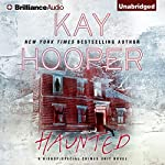 Haunted: Bishop/Special Crimes Unit, Book 15 | Kay Hooper