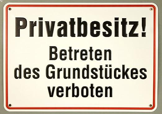 Aluminium Schild Privatbesitz betreten des Grundst/ückes verboten 250x350 mm gepr/ägtes Aluschild 0,6 mm Alu Buddel-Bini Qualit/äts