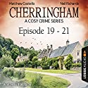 Cherringham - A Cosy Crime Series Compilation (Cherringham 19-21) Hörbuch von Matthew Costello, Neil Richards Gesprochen von: Neil Dudgeon