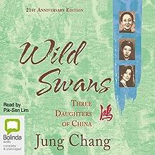 Wild Swans | Livre audio Auteur(s) : Jung Chang Narrateur(s) : Pik-sen Lim