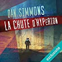La chute d'Hypérion (Hypérion 2) | Livre audio Auteur(s) : Dan Simmons Narrateur(s) : Matthieu Dahan