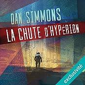 La chute d'Hypérion (Hypérion 2) | Dan Simmons