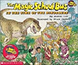 The Magic School Bus in the Time of the Dinosaurs [MSB-MSB IN THE TIME OF THE DIN]