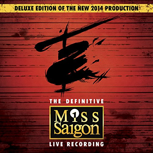 Miss Saigon: The Definitive Live...