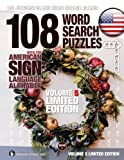 108 Word Search Puzzles with The American Sign Language Alphabet: Vol 5 Limited Edition (ASL Fingerspelling Word Search Games)