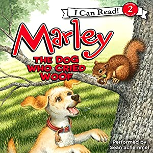 Marley: The Dog Who Cried Woof Audiobook