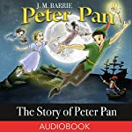 The Story of Peter Pan | J. M. Barrie,Daniel O'Connor