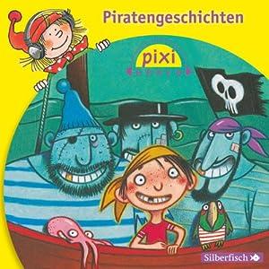Piratengeschichten (Pixi Hören) Hörbuch