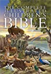 The Complete Illustrated Childrens Bible