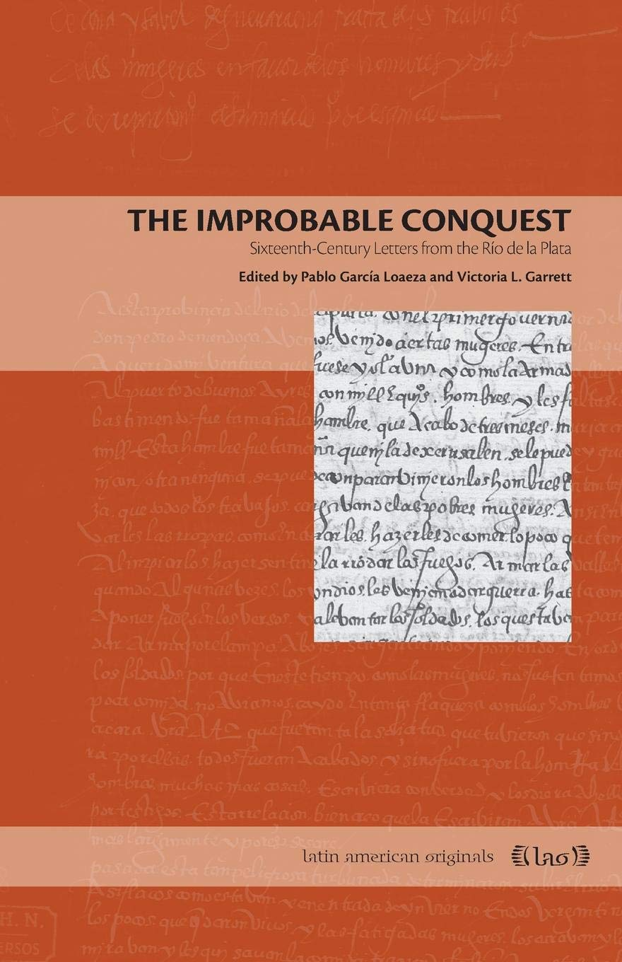 The Improbable Conquest: Sixteenth-Century Letters