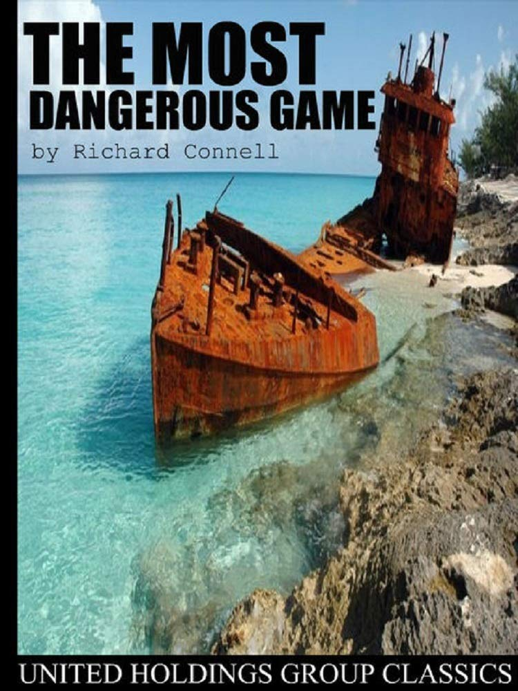 The Most Dangerous Game by Richard Connell por Richard Connell