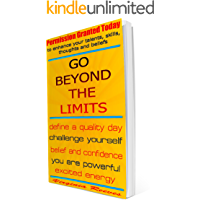 Go Beyond the Limits (Permission Granted Today)