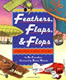 img - for Feathers, Flaps, & Flops: Fabulous Early Fliers book / textbook / text book