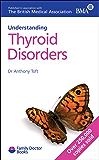 Thyroid Disorders (Understanding) (Family Doctor)