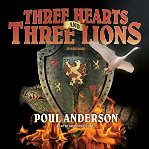 Three Hearts and Three Lions Hörbuch