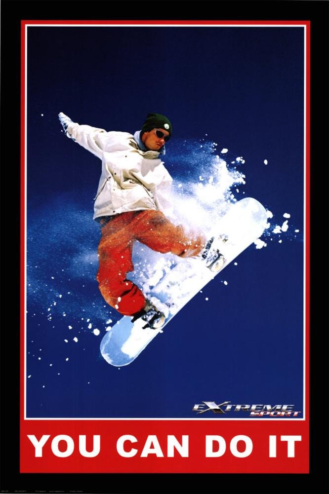 You Can Do It, Extreme Sport Poster 24 x 36in by EuroGraphics
