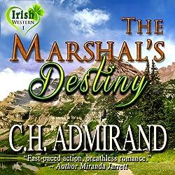 The Marshal's Destiny