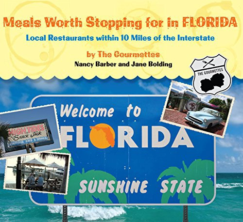 Meals Worth Stopping for in Florida: Local Restaurants Within 10 Miles Of The Interstate