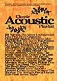 Classic Acoustic Playlist: (Chord Songbook) (Chord Songbooks)