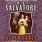 Ascendance: Book I of the Second DemonWars Saga | R. A. Salvatore