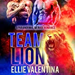 Team Lion: A Paranormal Ménage Romance | Ellie Valentina