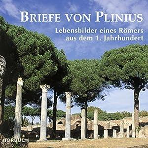 Briefe von Plinius: Lebensbilder eines Römers aus dem 1. Jahrhundert Audiobook