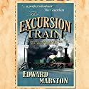 The Excursion Train: Railway Detective, Book 2 Audiobook by Edward Marston Narrated by Sam Dastor