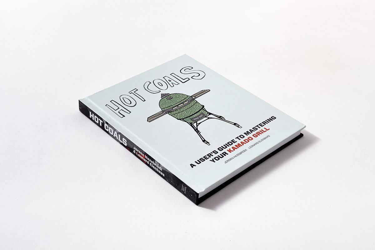Hot Coals: A User's Guide to Mastering Your Kamado Grill by Stewart Tabori Chang